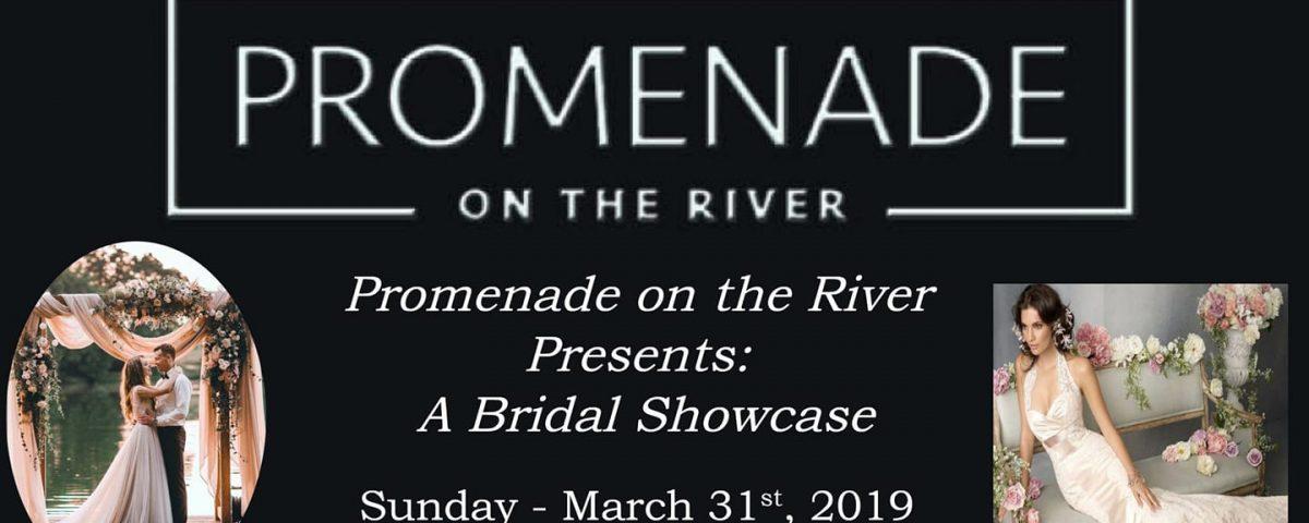 Promenade on the River Bridal Showcase