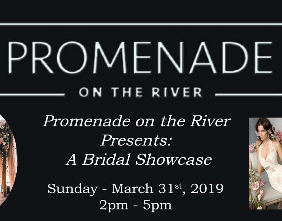 Promenade on the River Bridal Showcase